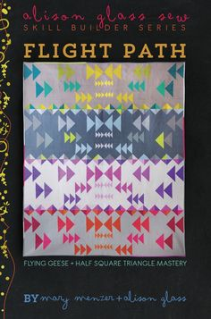 Flight Path #alison-glass #beginner #flying-geese #half-square-triangle #pattern #quilt #quilt-pattern #skill-builder-series Fabric Shop, Quilting Projects, Quilting Designs, Quilting Ideas, Hand Quilting, Patchwork, Arrow Quilt, Flying Geese Quilt, Modern Quilting