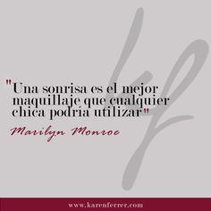 No necesitamos maquillaje, solo una sonrisa :)  #karenferrer #marilynmonroe #marilynmonroequotes #quotes