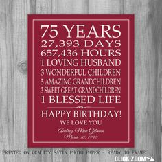 75th BIRTHDAY GIFT Sign Print Personalized Art Mom Dad Grandma Birthday Best Friend Or Digital Download Keepsake Custom