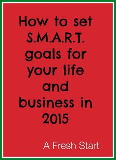 How to establish S.M.A.R.T. goals for 2015