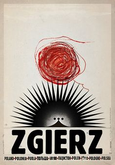 Polish tourism poster for Zgierz by Polish artist and graphic designer Ryszard Kaja Features the Hedgehog statue in the Old Market (John Paul II Square) who welcomes passers-by and promotes the city. via Galeria Plakatu Saul Bass, Pop Art, Art Design, Graphic Design, Graphic Art, Love Posters, Modern Posters, Theatre Posters, Retro Posters