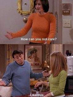 Friends tv show  Funny quotes. I need to be more like Joey!!!