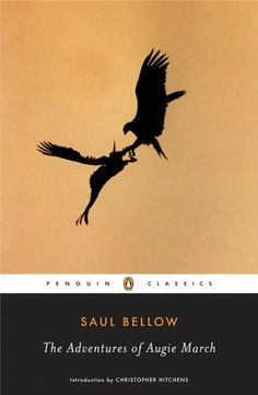 The Adventures of Augie March (Penguin Classics) by Saul Bellow, http://www.amazon.com/dp/0143039571/ref=cm_sw_r_pi_dp_Zmgwrb1VD5KPG