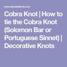 Cobra Knot | How to tie the Cobra Knot (Solomon Bar or Portuguese Sinnet) | Decorative Knots