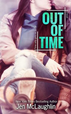 My ARC Review for Ramblings From This Chick of Out Of Time by Jen McLaughlin