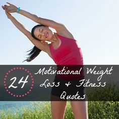 24 Motivational Weight Loss and Fitness Quotes - Stay motivated with your weight loss plan or workout routine with these 24 popular quotes and sayings.   Natural Supplements and Vitamins cheaper with iHerb coupon OWI469 http://youtu.be/4yfEGZnJ96M