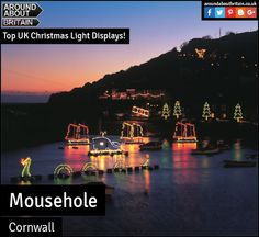 Mousehole, Cornwall. #ChristmasLightDisplays. Xmas. Christmas. Christmas Lights. Travel. Festive. Family Holiday. Holiday. Holiday Accommodation. #AroundAboutBritain. Hotels. Bed and Breakfast. Hostels. Pubs. Inns. Campsites. UK.