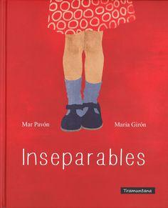 """Mar Pavón / María Girón. """"Inseparables"""". Editorial Tramuntana. (3 a 6 años). Está en la biblio. Cognates, Storytelling, Books, Book Covers, Videos, Portugal, Homeschool, Editorial, King"""