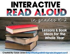 Interactive read aloud a for K-2 pin by: TGIF! - Thank God It's First Grade!