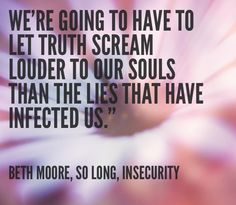 Beth Moore, So Long, Insecurity