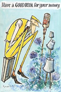Ronald Searle Lemon Hart Rum. Blue and yellow always works. Logically the blue should be green. But that wouldn't have worked.