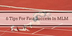 It doesn t matter if you are thinking of starting a home based business or you already in a network marketing business. You need to be able to create some momentum. So here are 6 tips for fast success in MLM, network marketing, or your home based business. 6 Tips For Fast Success In MLM, Network [ ] The post 6 Tips For Fast Success In MLM, Network Marketing Or Home Based Business appeared first on Mark Nelson Online.