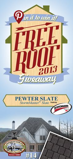 Re-pin this gorgeous StormMaster Slate Pewter Shingle for your chance to win in the Sherriff-Goslin Pin It To Win It FREE ROOF Giveaway. Available in Sherriff-Goslin service area only. Re-pin weekly for more chances to win! | Stay Updated! Click the following link to receive contest updates. http://www.sherriffgoslin.com/repin Learn More about this shingle here: http://www.sherriffgoslin.com/tabbed.php?section_url=172