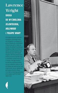 Droga do wyzwolenia. Scjentologia, Hollywood i pułapki wiary - Lawrence Wright - ebook