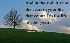 An inspirational quote about life from Abraham Lincoln    Image provided by: http://hdw.eweb4.com/out/231094.html