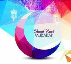Chand Raat is the happiest night after Ramadan for arrival of Eid ul Fitr. Eid Mubarak 2018, Eid Mubarak Messages, Eid 2018, Eid Mubarak Wishes, Ramadan Mubarak, Eid Al Fitr Greeting, Eid Greeting Cards, Chand Rat Mubarak, Happy Eid Wishes