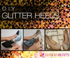 Glam up your day with glitter shoes. Follow this 3 simple steps and get ready to shine.