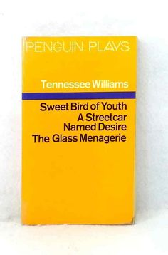 Sweet Bird of Youth A Streetcar Named Desire Glass Menagerie   vintage paperback The Glass Menagerie, Streetcar Named Desire, Vintage Penguin, Tennessee Williams, Name Writing, Book Making, Penguins, Youth, Names