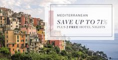 Cruise the Mediterranean and save up to 71% plus 2 FREE Hotel Nights