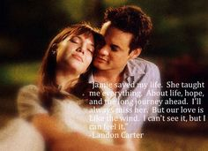 A Walk to Remember <3. One of my all-time favs.