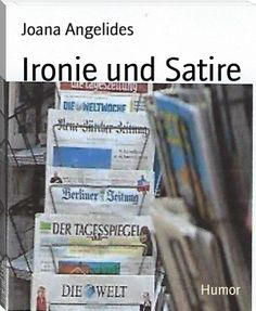 Buy Ironie und Satire: in Gazetten und dem Leben by Joana Angelides and Read this Book on Kobo's Free Apps. Discover Kobo's Vast Collection of Ebooks and Audiobooks Today - Over 4 Million Titles! Satire, Self Publishing, Humor, Book Recommendations, Free Ebooks, Short Stories, Thriller, Books To Read, Audiobooks