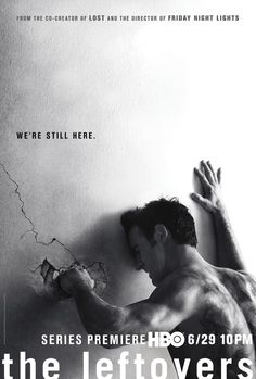 "#TheLeftovers (HBO) poster : ""We're still here."""