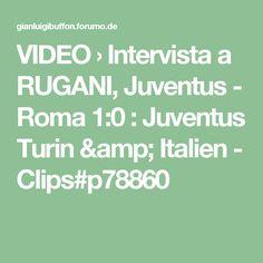 VIDEO › Intervista a RUGANI, Juventus - Roma 1:0 : Juventus Turin & Italien - Clips#p78860
