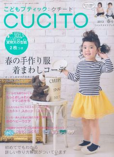 Cucito Spring 2013 – Japanese Sewing, Pattern, Craft Books and Fabrics Sewing Magazines, Free Magazines, Japanese Sewing, Japanese Books, Sewing For Kids, Baby Sewing, Book Crafts, Craft Books, Japanese Fashion