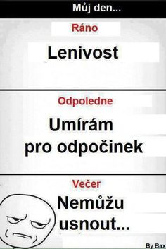 Můj den  | Loupak.cz Story Quotes, Good Jokes, Funny Pins, Funny Texts, The Funny, True Stories, Haha, Funny Pictures, School