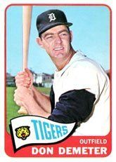 1965 Topps Regular (Baseball) Card# 429 Don Demeter of the Detroit Tigers Fair Condition by Topps. $1.35. 1965 Topps Regular (Baseball) Card# 429 Don Demeter of the Detroit Tigers Fair Condition