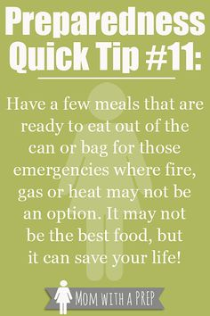 Preparedness Quick Tip #11 - Is your emegency bag or 72 hour kit packed full of random food, or have you provided yourself with a ready to eat meal that is quick, handy and healthy (ish) for your family in an emergency? Check out why you need to think about it at Momwithaprep.com