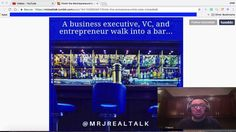 A Business Executive, VC, and Entrepreneur walk into a bar | Mr. J Real ...