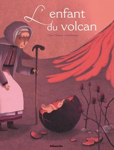 "Julie Faulques illustration for ""L'Enfant du Volcan""."