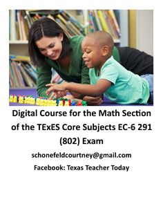 This digital course contains the information you need to know to pass the Math section of the TExES Core Subjects EC-6 291 (802) exam.  A full length sample test is included.  Questions?  Email schonefeldcourtney@gmail.com