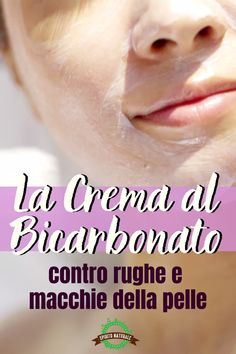 The baking soda cream that eliminates wrinkles, blemishes and .- La crema al bicarbonato che elimina rughe, macchie e zampe di gallina – Consigl… The bicarbonate cream that eliminates wrinkles, spots and crow& feet – Natural beauty tips 2020 – - Brown Spots On Skin, Skin Spots, Dark Spots, Anti Aging Skin Care, Natural Skin Care, Natural Beauty, Warts On Face, Creme Anti Rides, Get Rid Of Warts