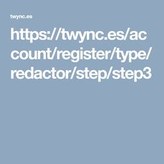 https://twync.es/account/register/type/redactor/step/step3