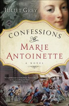 A novel for fans of Philippa Gregory and Michelle Moran, Confessions of Marie Antoinette blends rich historical detail with searing drama, bringing...