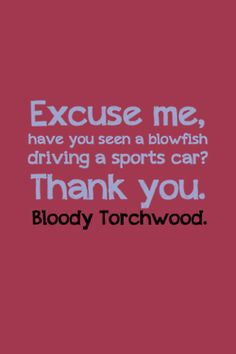 Oh, Torchwood