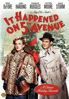 It Happened On 5th Avenue (1947) A homeless New Yorker moves into a mansion and along the way he gathers friends to live in the house with him. Before he knows it, he is living with the actual home owners.