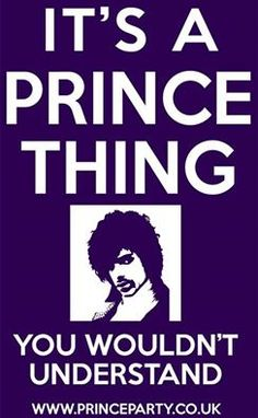 meant for the people who jumped on the Prince bandwagon.AFTER HE DIED. All Pop, Prince Quotes, The Artist Prince, Prince Purple Rain, Paisley Park, Thing 1, Dearly Beloved, Purple Love, Purple Man
