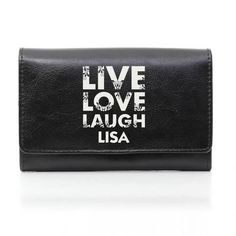 Personalised Black Live Laugh Love Purse from Personalised Gifts Shop - ONLY Personalized Pocket Knives, Engraved Pocket Knives, Personalized Gifts For Her, Love Slogan, Great Mothers Day Gifts, Christmas Gift For Dad, Cheap Purses, Purse Styles, Live Laugh Love