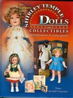 Doll Reference Book! Shirley Temple Dolls & Collectibles Compo Ideal - For sale on Ruby Lane