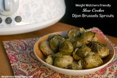 Slow Cooker Brussels Sprouts with Dijon from Fix It and Forget It New Cookbook, easy, healthy, delicious, 83 calories, 2 Weight Watchers Points Plus