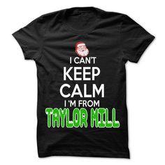 Keep Calm Taylor Mill Christmas Time T Shirts, Hoodies. Get it here ==► https://www.sunfrog.com/LifeStyle/Keep-Calm-Taylor-Mill-Christmas-Time--99-Cool-City-Shirt-.html?41382 $22.25