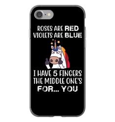 Unicorn Roses Are Red Violets Are Blue Funny Shirts Funny Mugs Funny T Shirts For Woman and Men Funny Phone Cases, Cool Iphone Cases, Iphone Phone Cases, Funny Shirt Sayings, Funny Shirts, Unicorn Phone Case, Asuna, Tecno, Funny Mugs