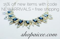 15 % off all new items with code NEWARRIVALS http://shopaicee.com/collections/new-arrivals and free shipping on all US orders!