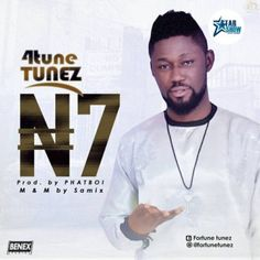 Fortune E. Ochimana.Musically known as4TUNE TUNEZ is an Abuja based artist who hails from the middle belt of Nigeria.  The young star who is currently signed toSTARSHOW RECORDScame in HARD on this hit song he tagged7Naira.A song begotten from the thoughts of the good old days and the swindling paradigm shifts in the polity as time came of age..  The inspirational song (7Naira)was inspired by his Father & his exciting experience as a young boy growing up.  The song was produced byPHATBOI…