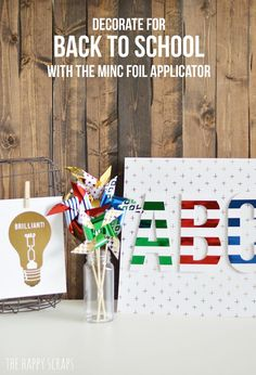 Decorate for Back to School with the Minc - The Happy Scraps: Decorate for Back to School with the Minc - The Happy Scraps
