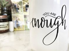 15oz You Are Enough Black on White Two Sided Design Packaged