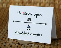 Mother's Day Card - I Love You Thiiiis Much - I Love You Card. $3.75, via Etsy.